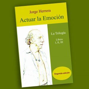Actuar la emoción-Jorge Herrera