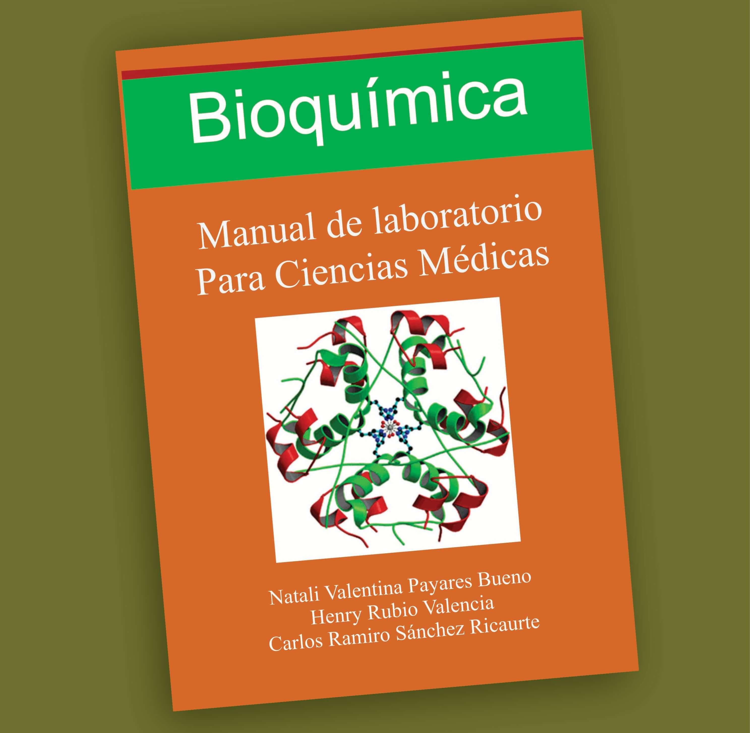 Bioquímica, Manual de laboratorio para ciencias médicas-Payares-Rubio-Valencia