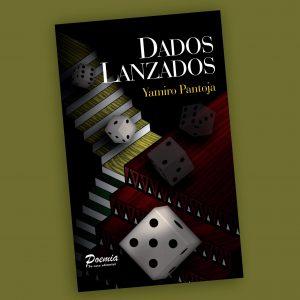 Dados lanzados-Yamiro Pantoja