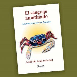 El Cangrejo amotinado-Medardo Arias