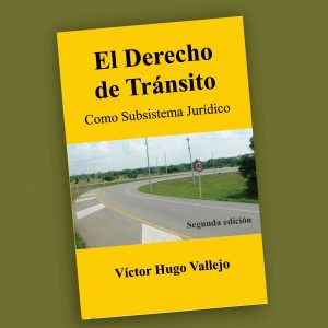 El Derecho de Tránsito-Víctor Hugo Vallejo