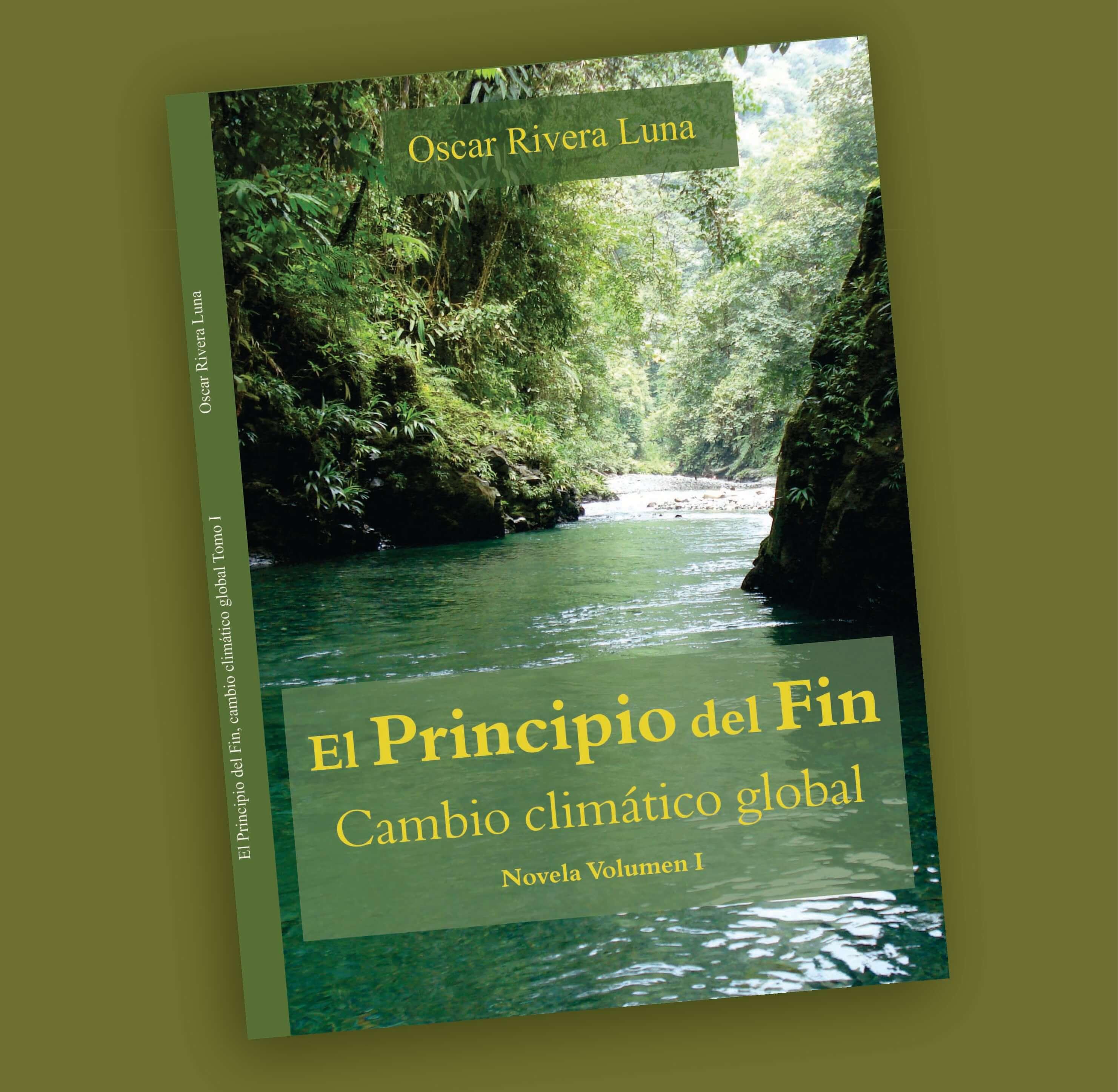 El Principio del fina-Oscar Rivera Luna