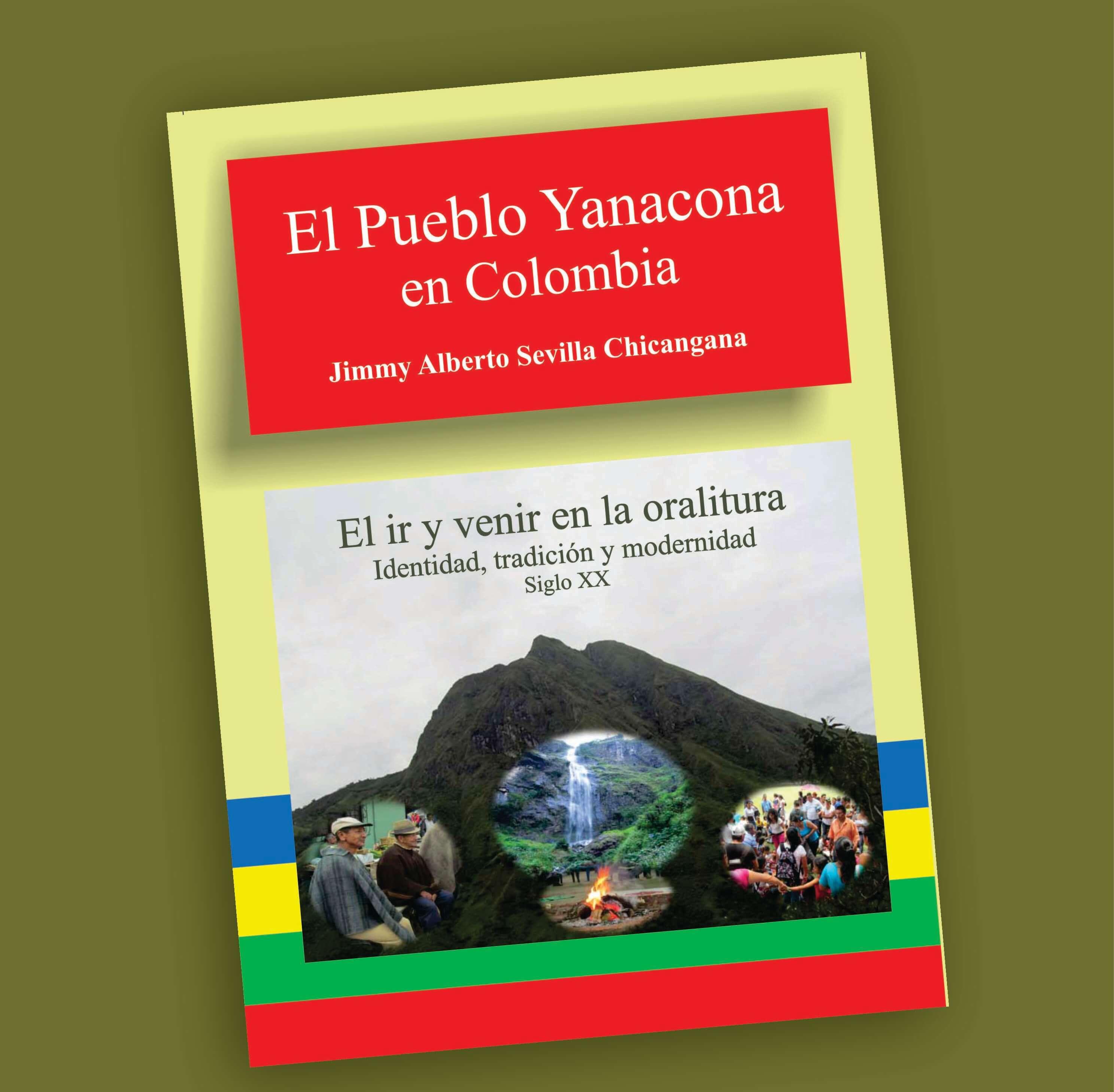 El Pueblo Yanacona en Colombia-Jimmy Alberto Sevilla Ch.