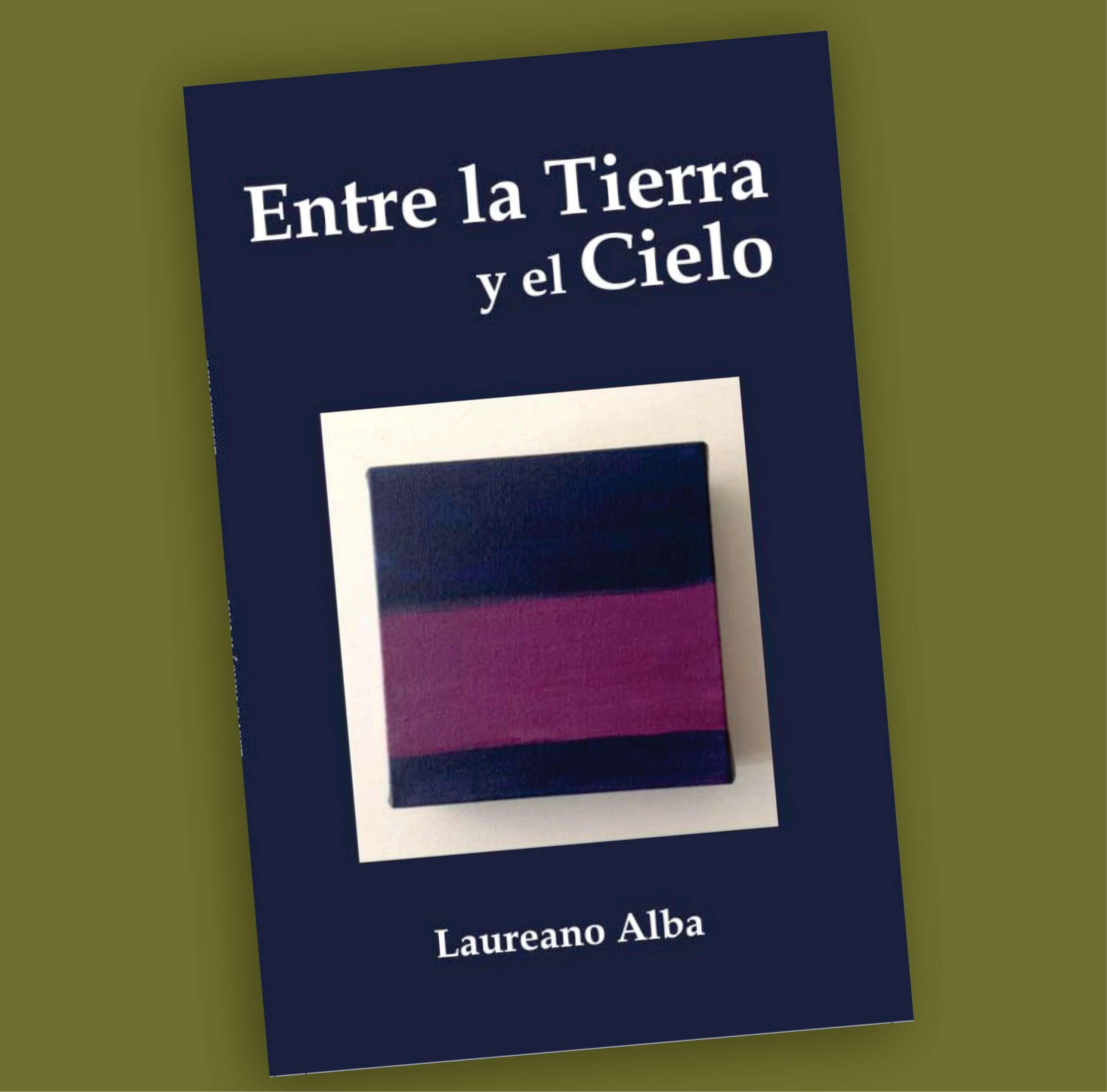 Entre la Tierra y el Cielo-Laureano Alba