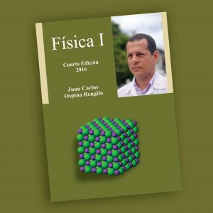 Física I- Juan Carlos Ospina Rengifo