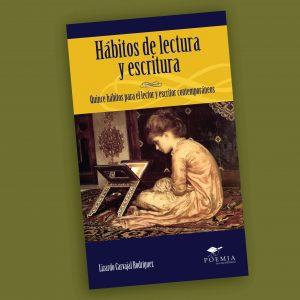 Hábitos de lectura y escritura-Lizardo Carvajal