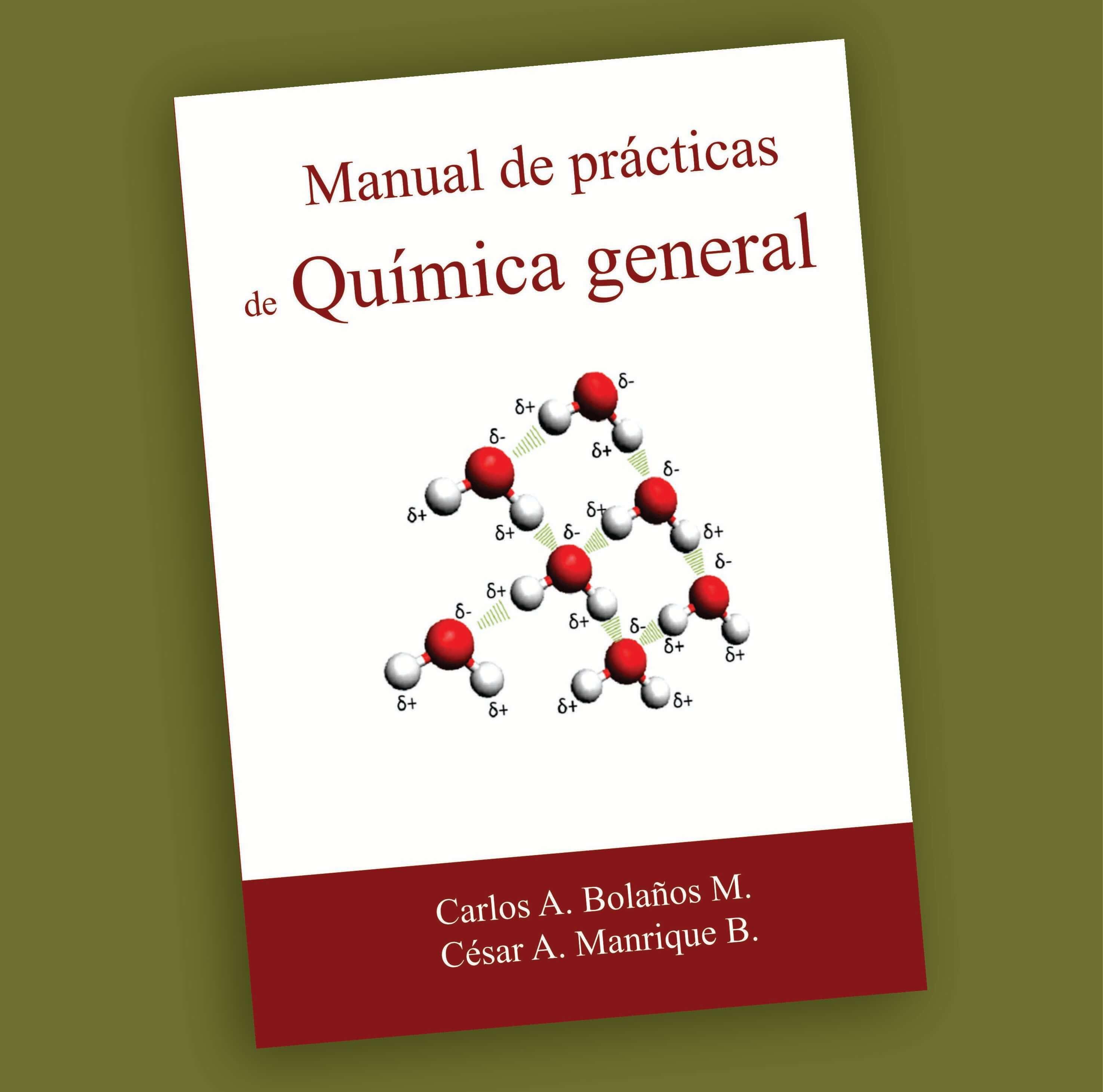 Manual de prácticas Química general-Carlos A.Bolaños