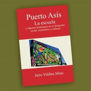 Puerto Asís-Jairo Viáfara Mina