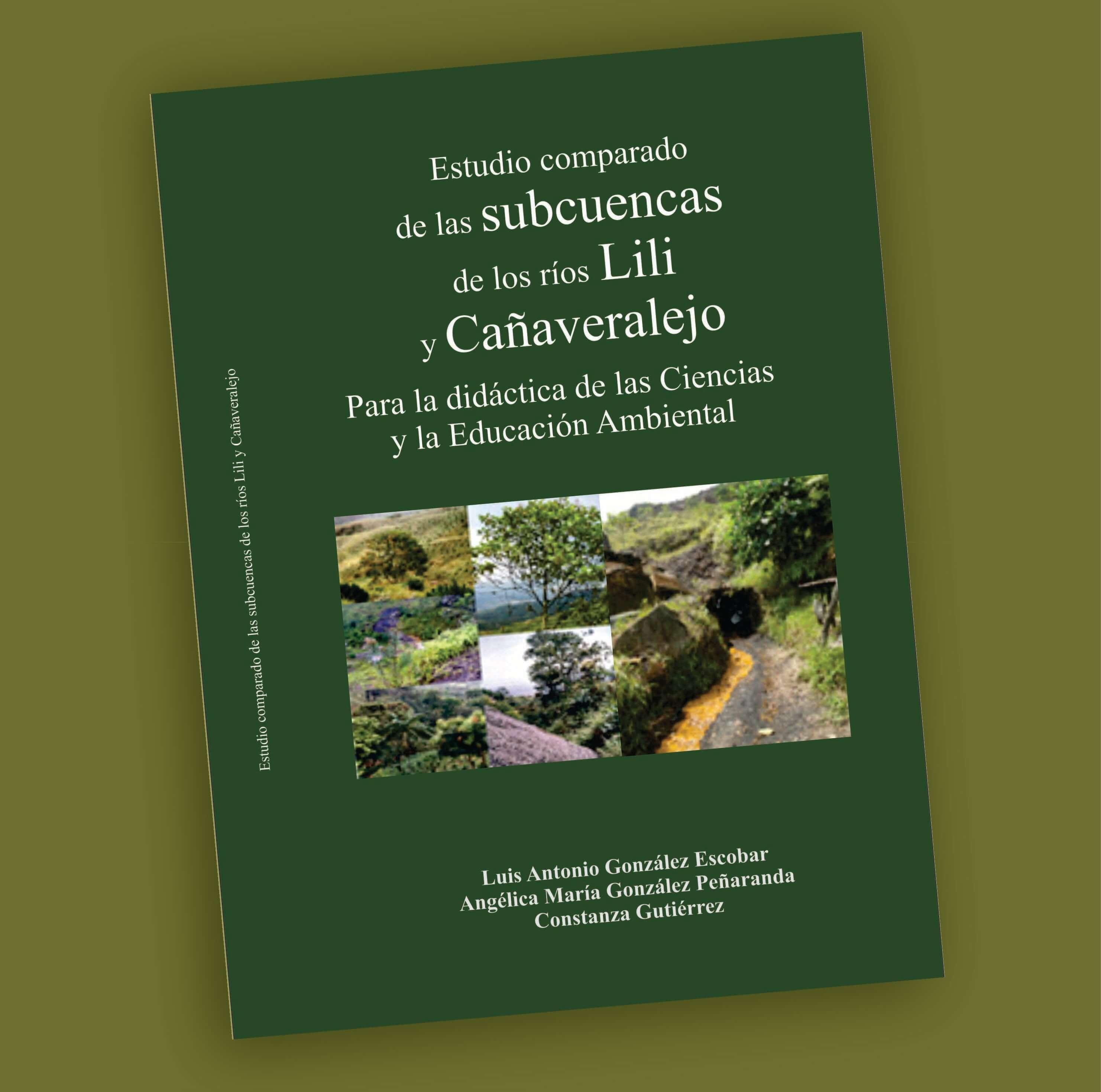 Subcuencas de los ríos Lili y Cañaveralejo- Luis Antonio González