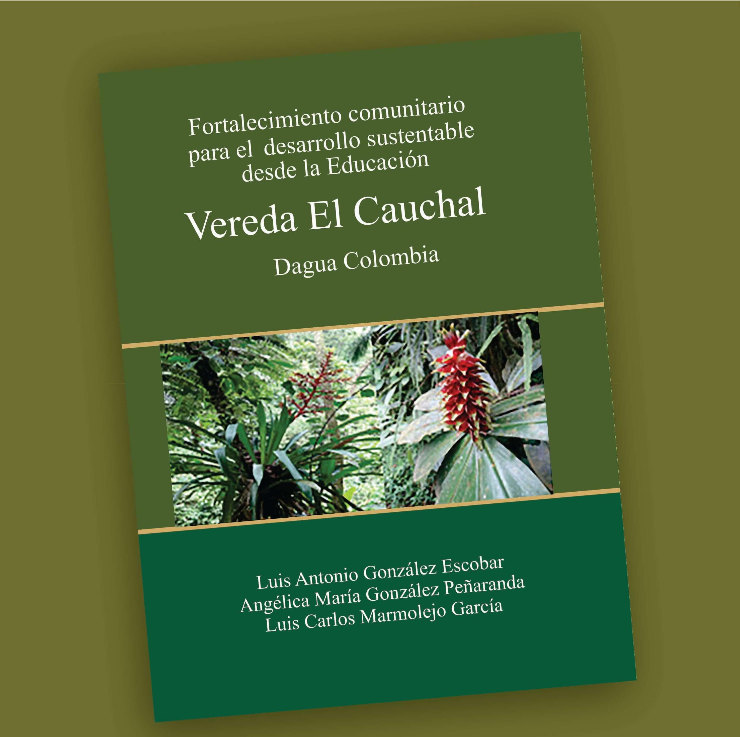 Vereda El Cauchal-Luis Anton io González Escobar